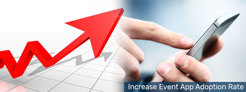 Tips to increase Event App Adoption Rate