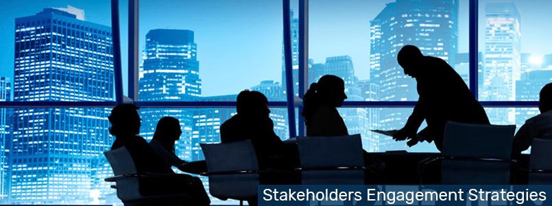 Stakeholders Engagement Strategies